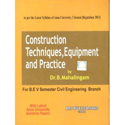 Construction Techniques, Equipment and Practice