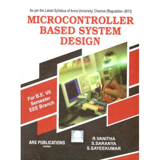 Microcontroller Based System Design