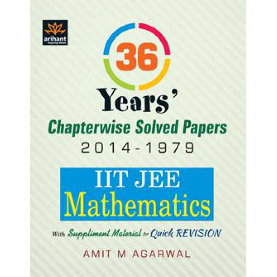 Arihant 36 Years IIT JEE Mathematics Chapterwise Solved Papers