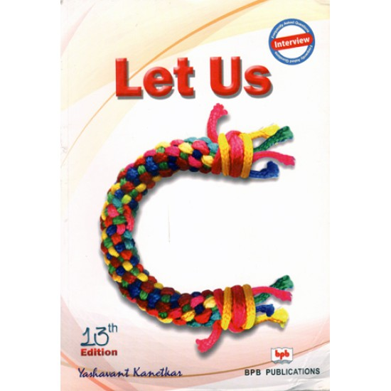 Let Us C  (13th Edition)