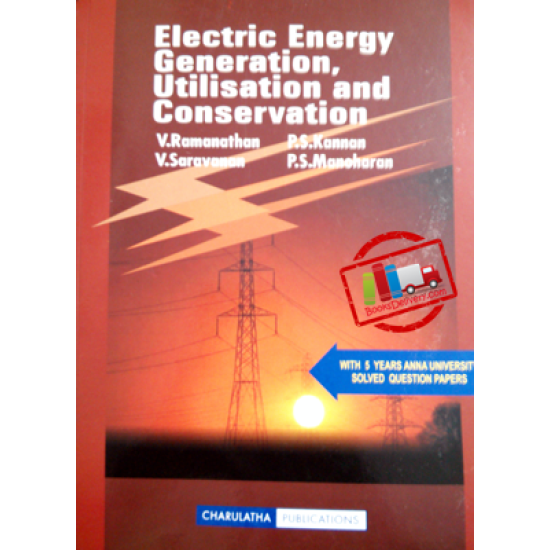 Electrical Energy Utilisation and Conversation