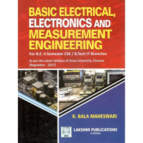 Basic Electrical, Electronics And Measurement Engineering