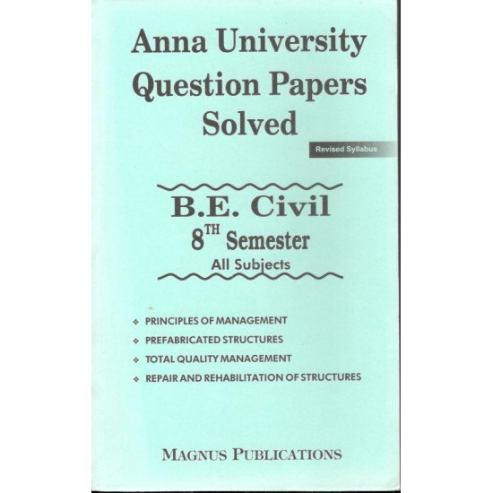 Anna University Solved Question Papers - Civil 8th Sem