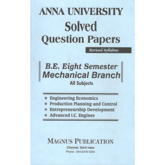 Anna University Solved Question Papers - Mechnical 8th Sem