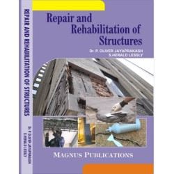 Repair and Rehabilitation of Structures