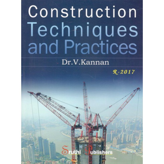 Construction Techniques and Practices