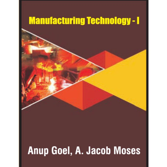 Manufacturing Technology - I