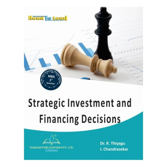 Strategic Investment and Financing Decisions